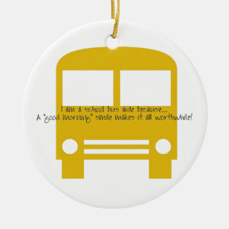 Bus Aide A Good Morning Smile Yellow Bus Ceramic Ornament