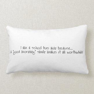 Bus Aide-Good Morning Lumbar Pillow