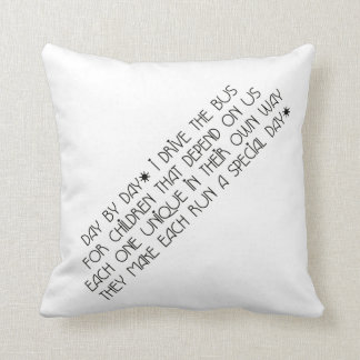 Bus Driver Day By Day Throw Pillow