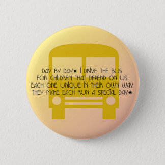 Bus Driver Day By Day Yellow Bus Pinback Button