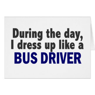 Bus Driver During The Day Card