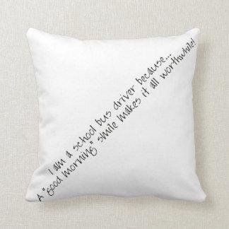 Bus Driver-Good Morning Throw Pillow