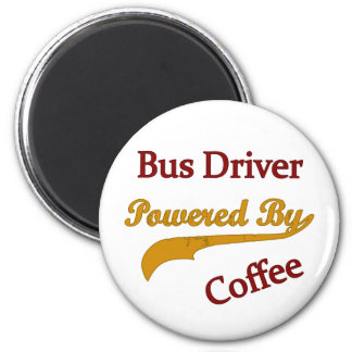 Bus Driver Powered By Coffee 2 Inch Round Magnet