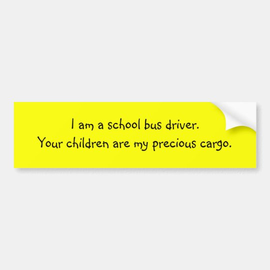 Bus Driver Precious Cargo Bumper Sticker
