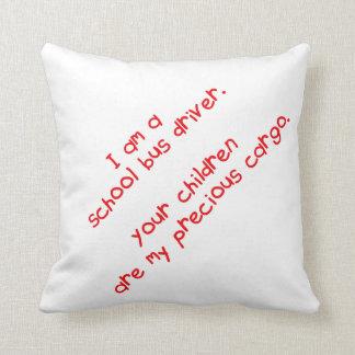 Bus Driver Precious Cargo Throw Pillow