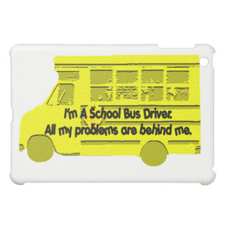 Bus Driver Problems Behind Me  iPad Mini Cases