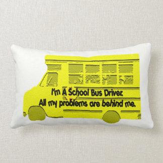 Bus Driver Problems Behind Me Lumbar Pillow