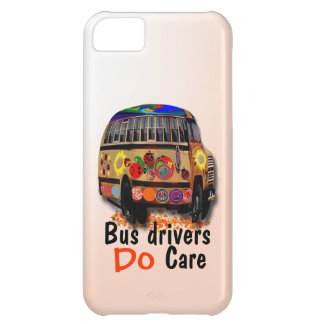 Bus Drivers Do Care Case For iPhone 5C