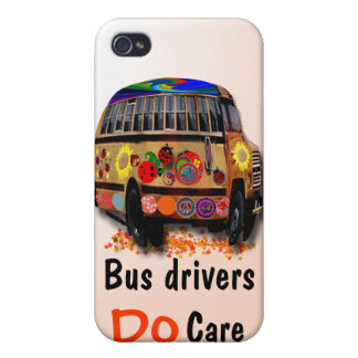 bus Drivers Do Care Covers For iPhone 4