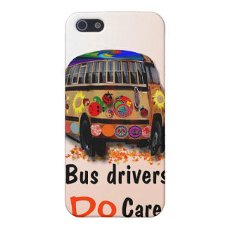 bus Drivers Do Care Covers For iPhone 5