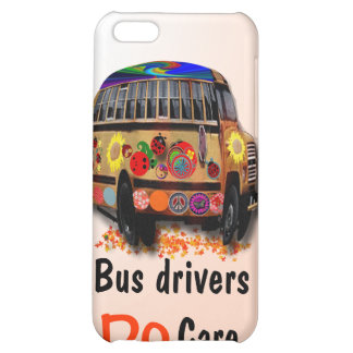 bus Drivers Do Care iPhone 5C Cover