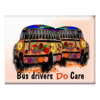 Bus Drivers Do Care Postcard