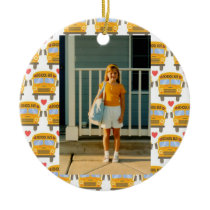 Bus First Day of School or All Occasion Custom Orn Ceramic Ornament