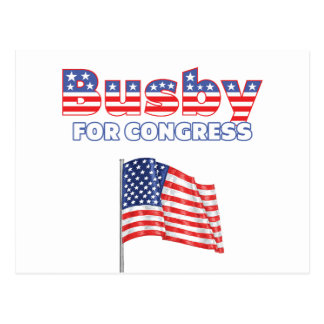Busby for Congress Patriotic American Flag Design Postcard