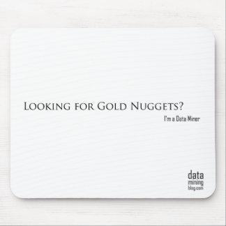 ¿Buscar pepitas de oro? Mousepad