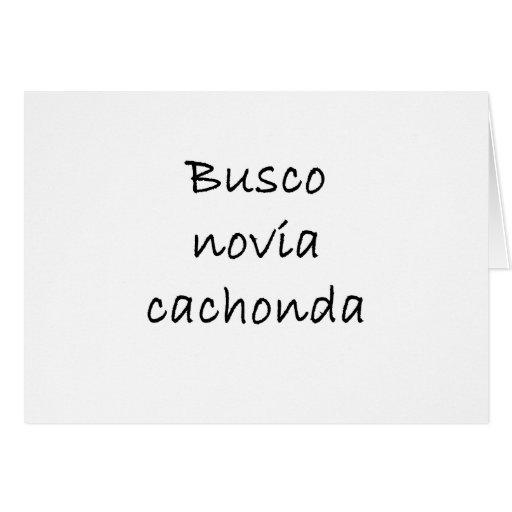 Busco Novia Cachonda Tarjeta De Felicitación