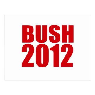 BUSH 2012 BANNER POSTCARD