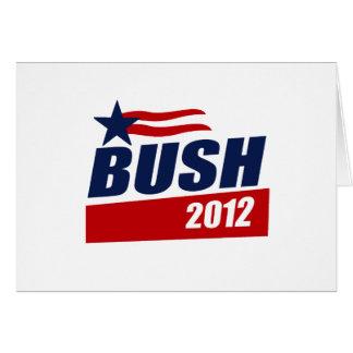 BUSH 2012 CAMPAIGN BANNER GREETING CARD