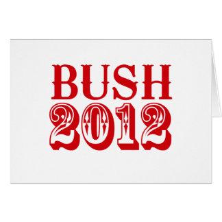 BUSH 2012 T-SHIRT GREETING CARD