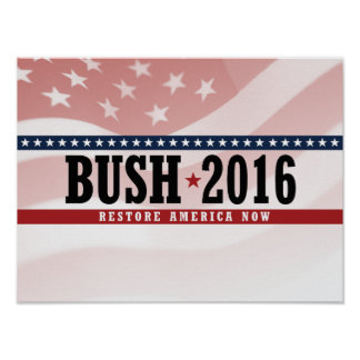 BUSH 2016 RESTORE AMERICA -.png Poster