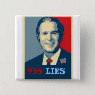 Bush 935 Lies Square Button