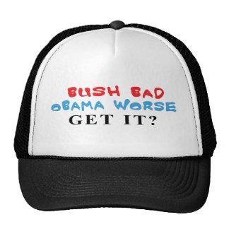 Bush Bad Obama Worse caps Hat