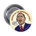 Bush did it! 2 inch round button