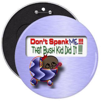 Bush Did It Pinback Button
