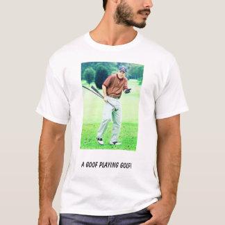 Bush_Golf, A goof playing Golf! T-Shirt