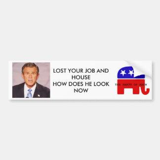 bush_head2, LOG WITH SCRIPT, LOST YOUR JOB AND ... Car Bumper Sticker