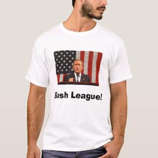 Bush League! T-Shirt
