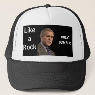 Bush, Like a Rock, Only Dumber Trucker Hat