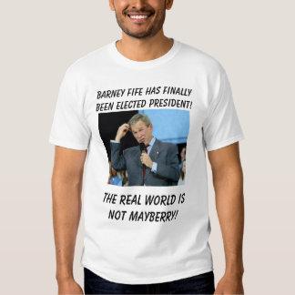 Bush Math, Barney Fife has finally been elected... T-shirt