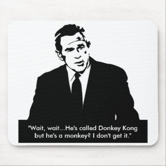 """Bush """"no consigue"""" el burro Kong Mousepad Alfombrilla De Ratones"""