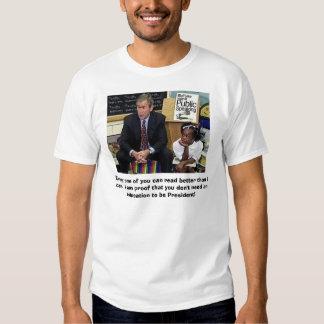 Bush on Education Shirt