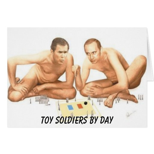 bush-putin, Toy Soldiers by Day Greeting Cards