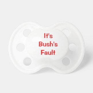 Bush s Fault Baby Pacifier