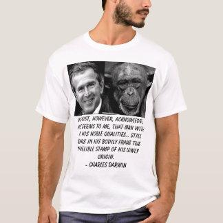 Bush, We must, however, acknowledge, as it seem... T-Shirt