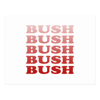 BUSH x 5 Postcard