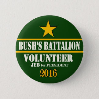 Bush's Battalion: Jeb Bush for President 2016 Pinback Button