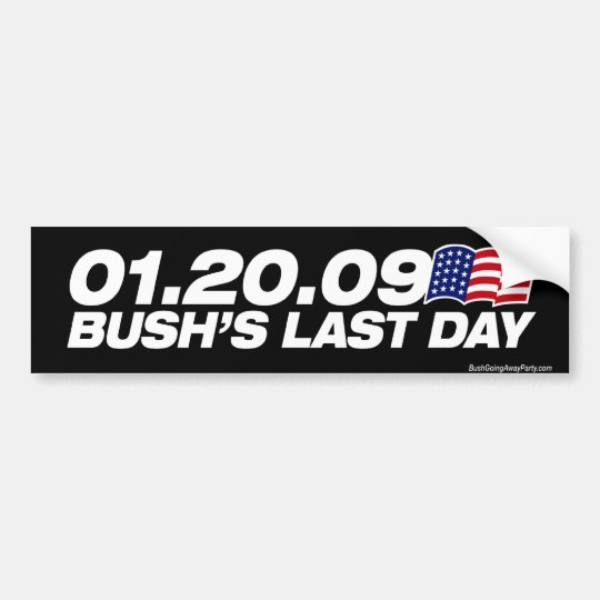 Bushs last day bumper sticker