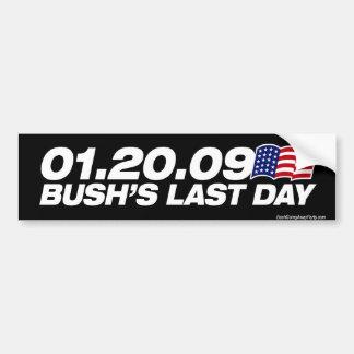 Bush's Last Day Bumper Sticker Car Bumper Sticker