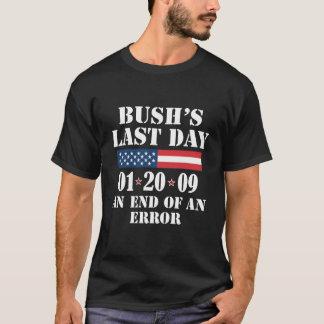 Bush's Last Day T-Shirt