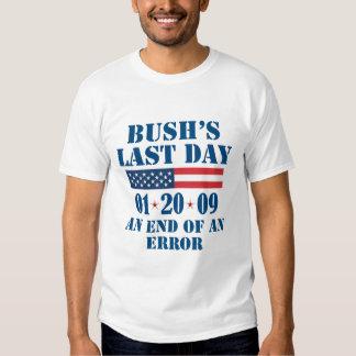 Bush's Last Day Tees