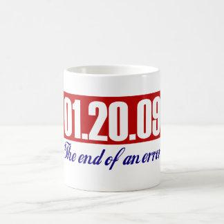Bush's Last Day: The End of an Error Classic White Coffee Mug