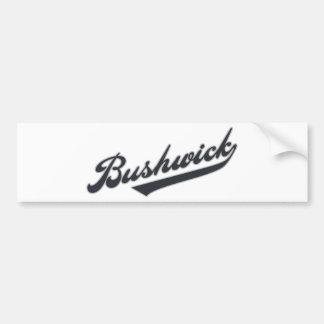 Bushwick Car Bumper Sticker