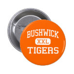Bushwick - tigres - alto - Brooklyn Nueva York Pins