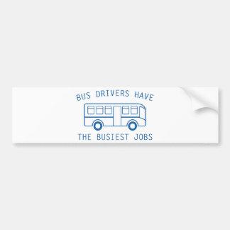 Busiest Jobs Bumper Sticker