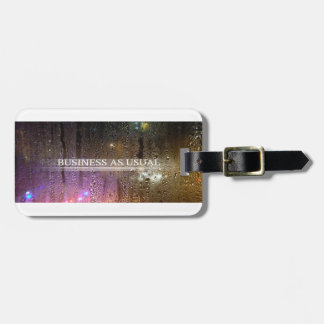 business as usual luggage tag