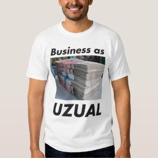 Business As Uzual Shirt